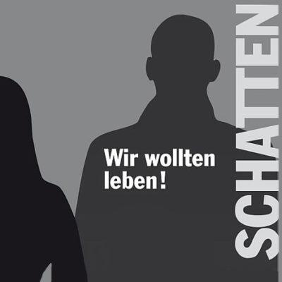 Schatten - Wir wollen leben